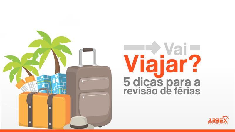 Vai viajar? Veja 5 dicas para a revisão férias.
